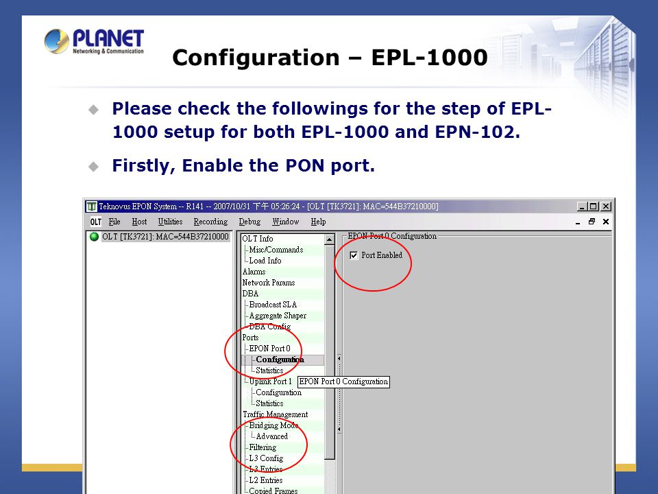 Configuration – EPL-1000  Please check the followings for the step of EPL- 1000 setup for both EPL-1000 and EPN-102.