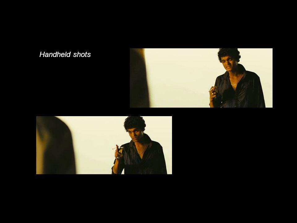 Handheld shots