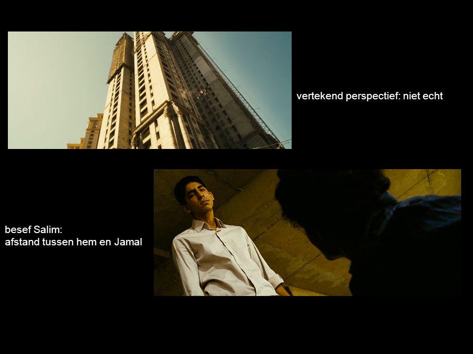vertekend perspectief: niet echt besef Salim: afstand tussen hem en Jamal
