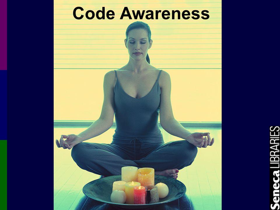 Code Awareness