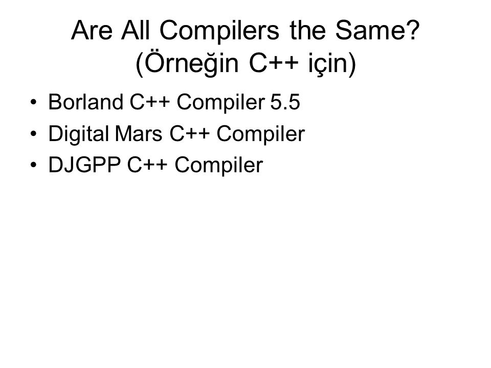 Are All Compilers the Same.