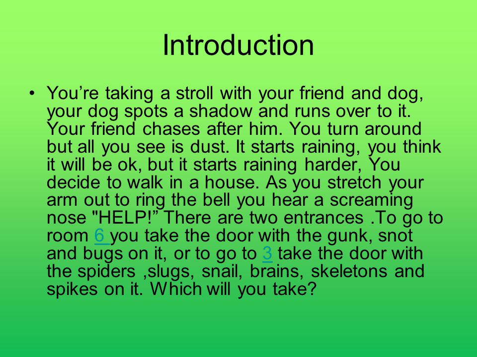 Introduction You're taking a stroll with your friend and dog, your dog spots a shadow and runs over to it.