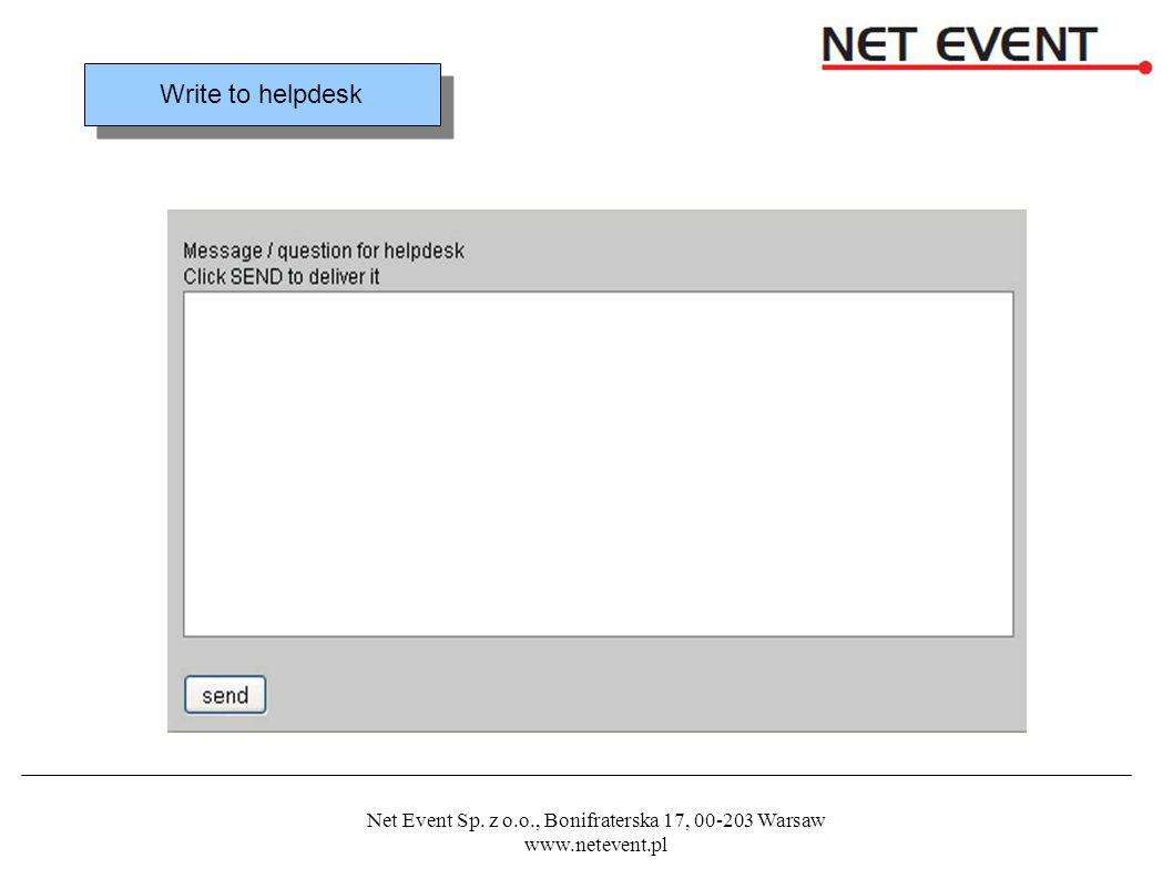 Net Event Sp. z o.o., Bonifraterska 17, 00-203 Warsaw www.netevent.pl Write to helpdesk