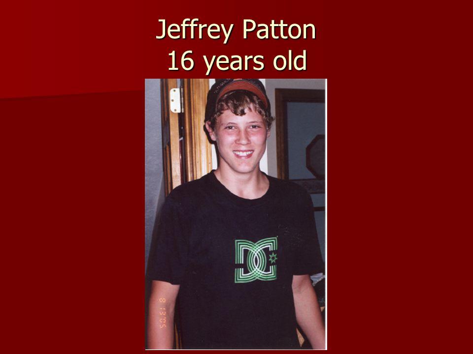 Jeffrey Patton 16 years old
