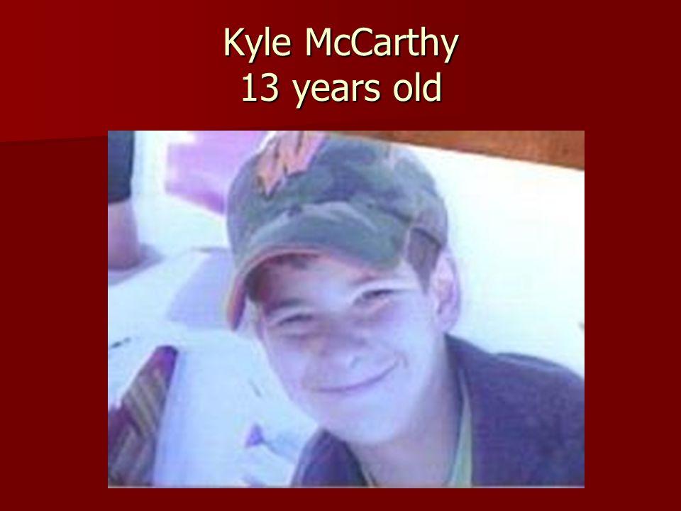 Kyle McCarthy 13 years old