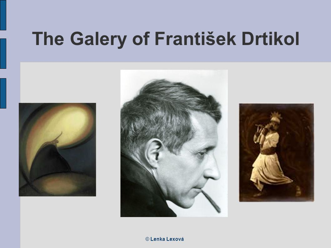 © Lenka Lexová The Galery of František Drtikol