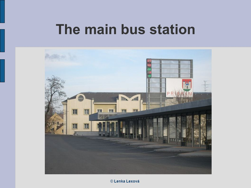 © Lenka Lexová The main bus station