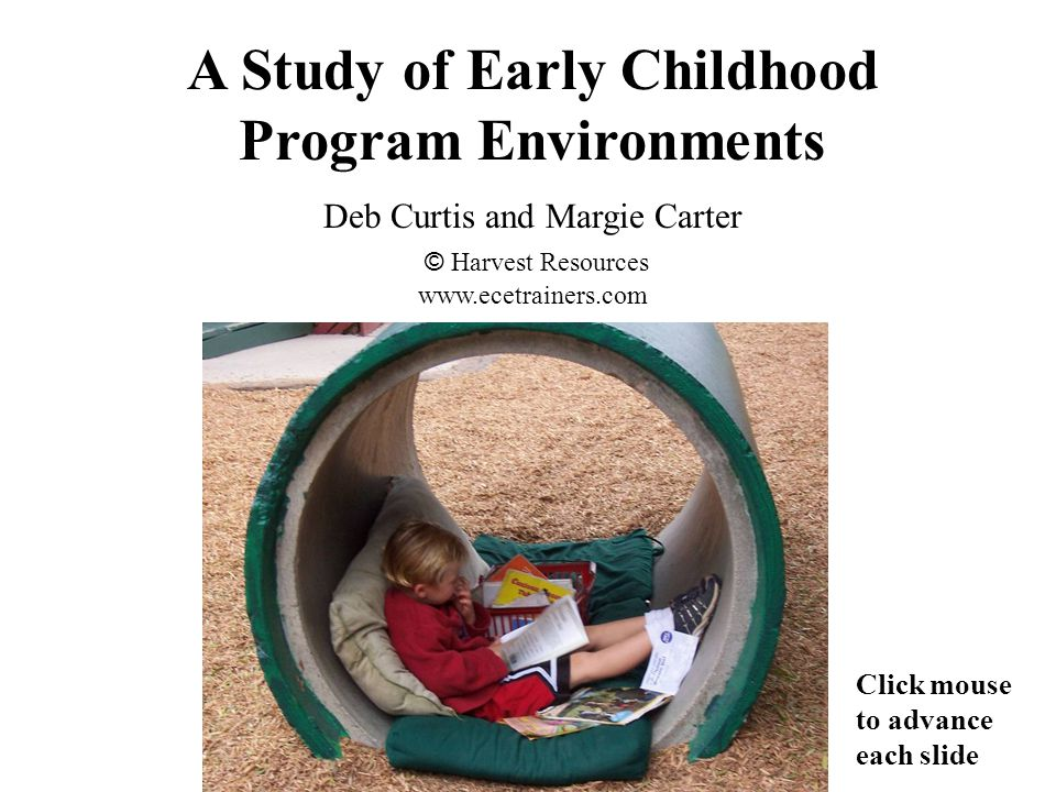 What does an early childhood environment teach those who inhabit it as an everyday space.