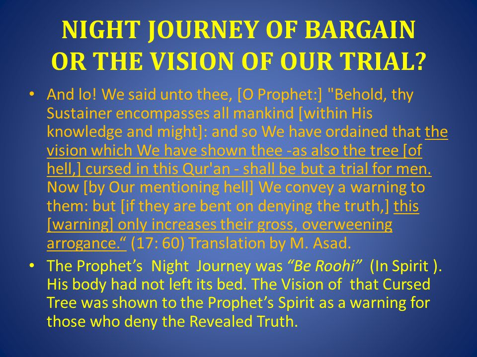 NIGHT JOURNEY OF BARGAIN OR THE VISION OF OUR TRIAL.