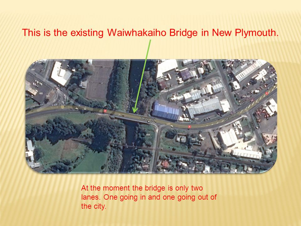 This is the existing Waiwhakaiho Bridge in New Plymouth.
