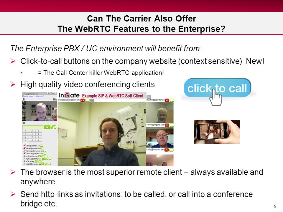 6 Can The Carrier Also Offer The WebRTC Features to the Enterprise.