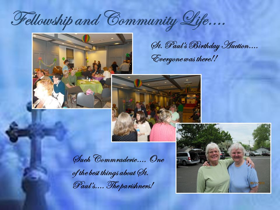 Fellowship and Community Life…. St. Paul's Birthday Auction….