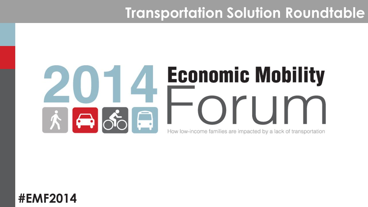 #EMF2014 Transportation Solution Roundtable