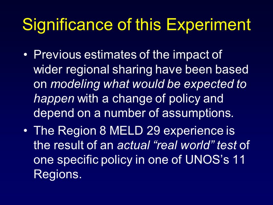 Significance of this Experiment Previous estimates of the impact of wider regional sharing have been based on modeling what would be expected to happe
