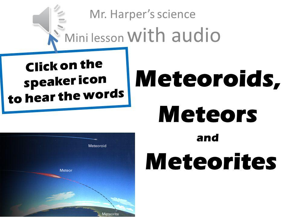 J Meteoroids, Meteors and Meteorites Mr.