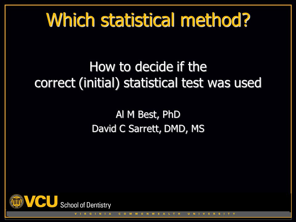 Which statistical method.