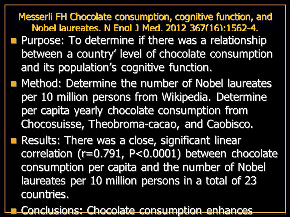 V I R G I N I A C O M M O N W E A L T H U N I V E R S I T Y Messerli FH Chocolate consumption, cognitive function, and Nobel laureates.