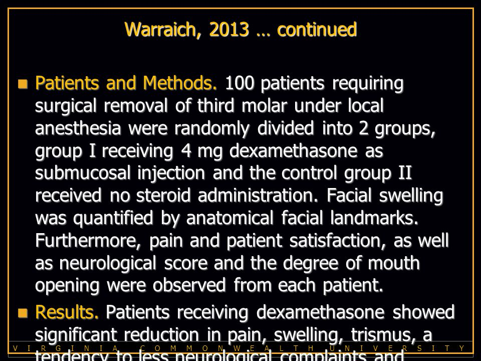 V I R G I N I A C O M M O N W E A L T H U N I V E R S I T Y Warraich, 2013 … continued Patients and Methods.