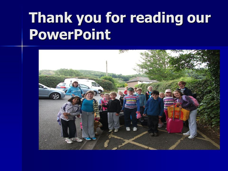 Thank you for reading our PowerPoint