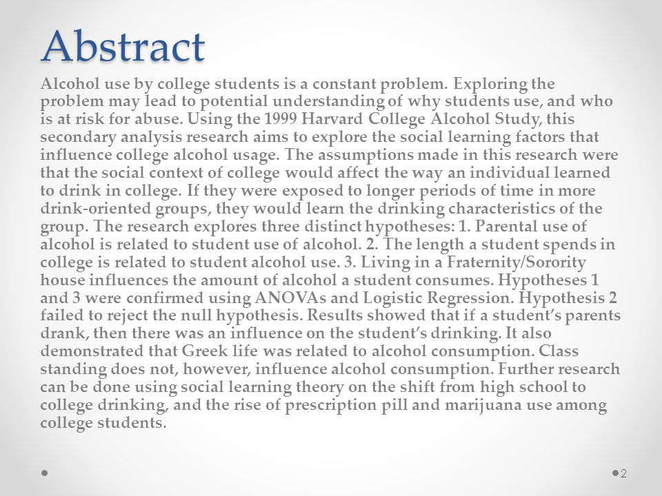 The first hypothesis (parental drinking influences college drinking) was tested using a factorial ANOVA.