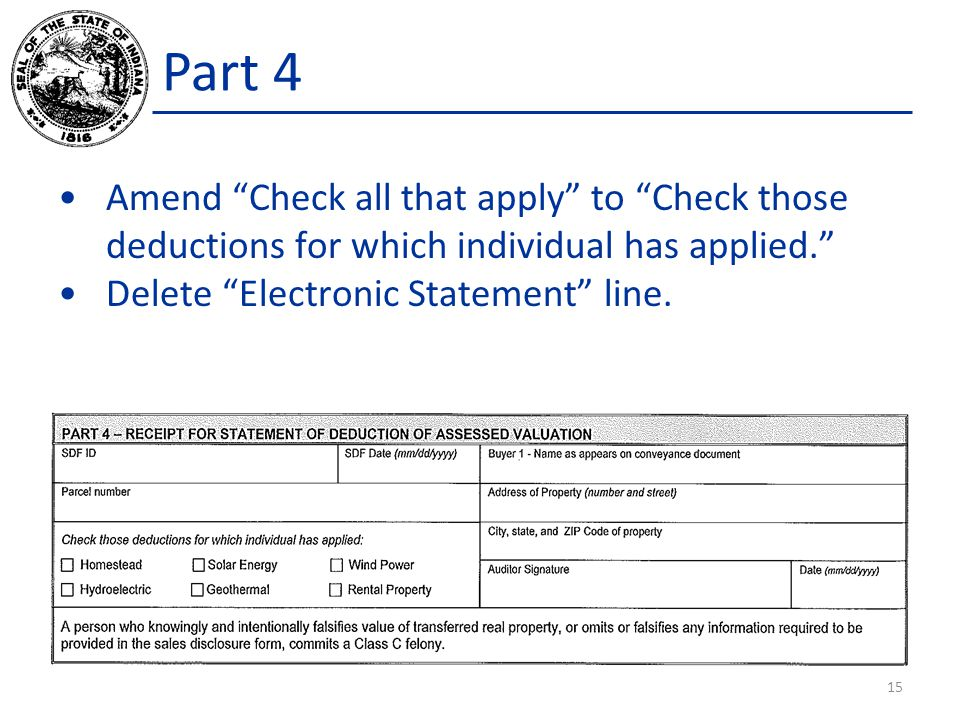 """Part 4 Amend """"Check all that apply"""" to """"Check those deductions for which individual has applied."""" Delete """"Electronic Statement"""" line. 15"""