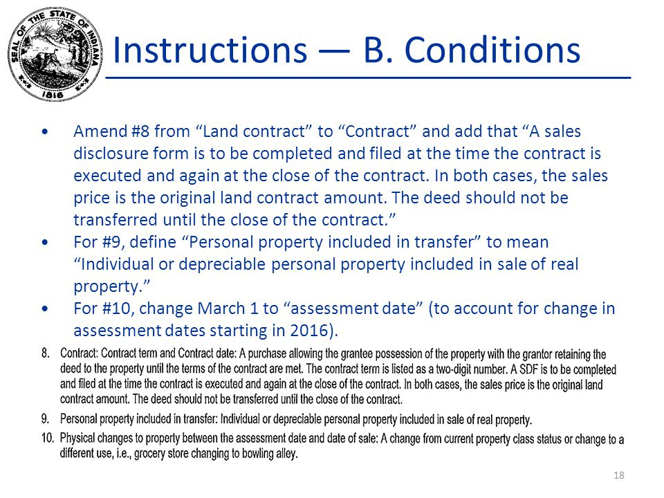 """Instructions — B. Conditions Amend #8 from """"Land contract"""" to """"Contract"""" and add that """"A sales disclosure form is to be completed and filed at the tim"""