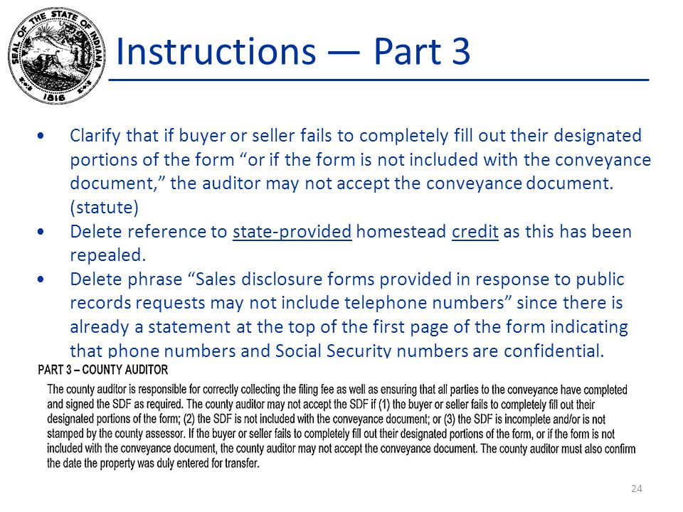 """Instructions — Part 3 Clarify that if buyer or seller fails to completely fill out their designated portions of the form """"or if the form is not includ"""