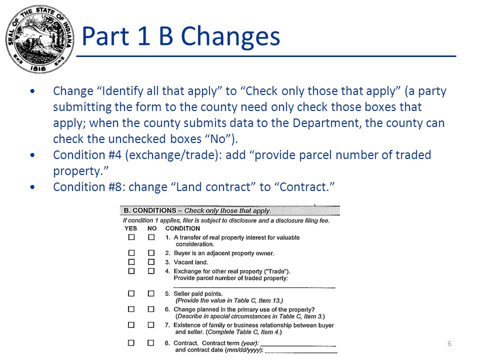 Part 1 B Changes Change Identify all that apply to Check only those that apply (a party submitting the form to the county need only check those boxes that apply; when the county submits data to the Department, the county can check the unchecked boxes No ).