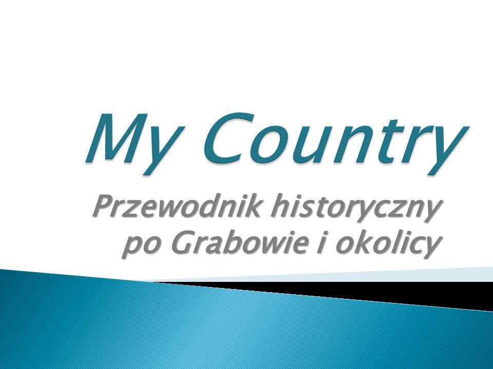 Przewodnik historyczny po Grabowie i okolicy