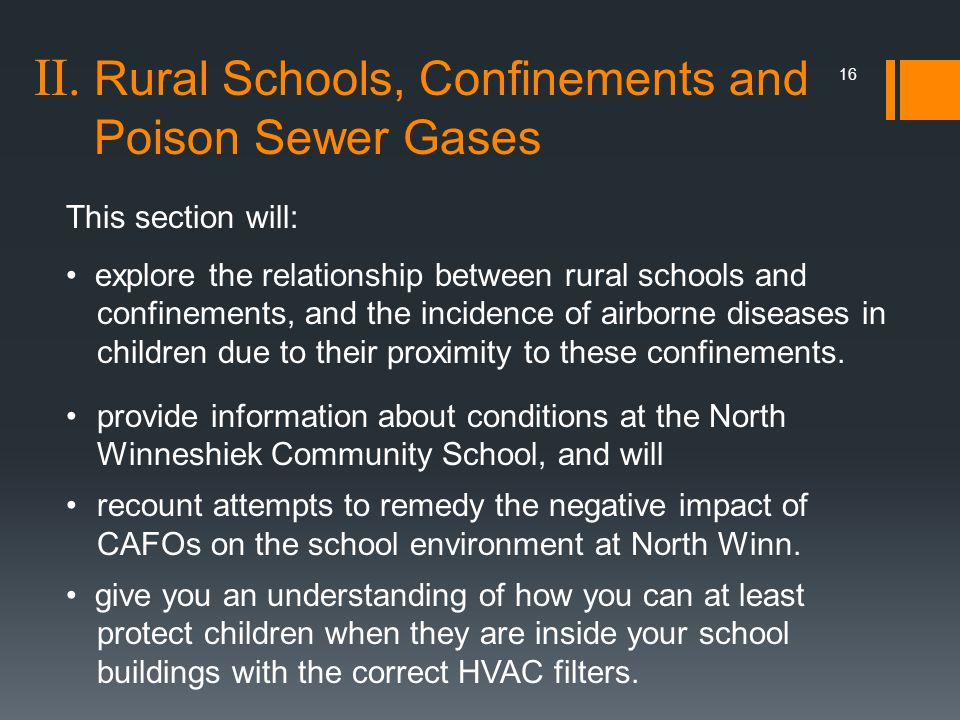 II. Rural Schools, Confinements and Poison Sewer Gases 16 This section will: explore the relationship between rural schools and confinements, and the