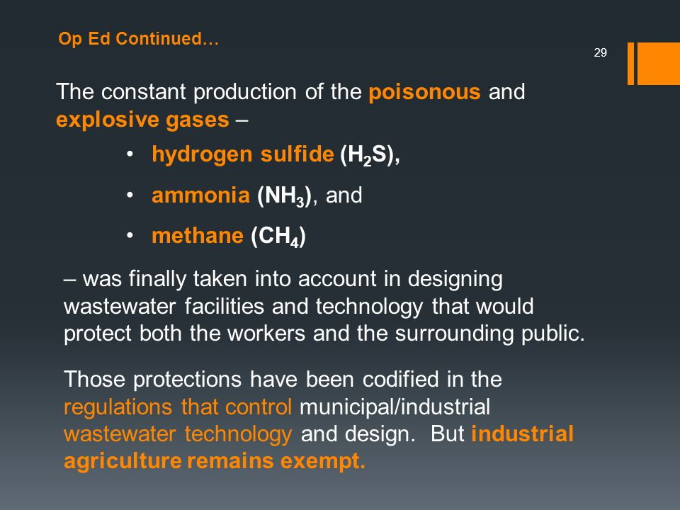 Op Ed Continued… The constant production of the poisonous and explosive gases – 29 – was finally taken into account in designing wastewater facilities and technology that would protect both the workers and the surrounding public.