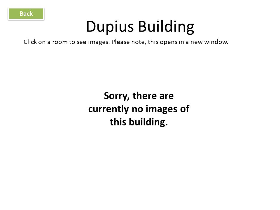 Dupius Building Back Click on a room to see images.
