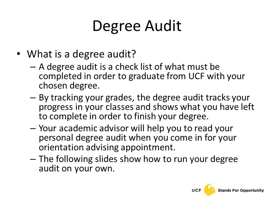 Degree Audit What is a degree audit.