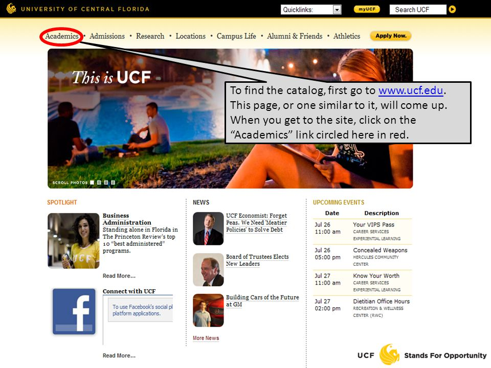 To find the catalog, first go to www.ucf.edu. This page, or one similar to it, will come up.