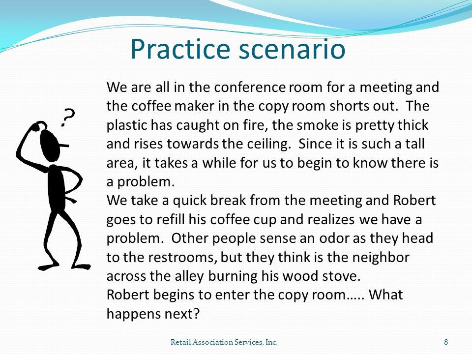 Practice scenario 8Retail Association Services, Inc.