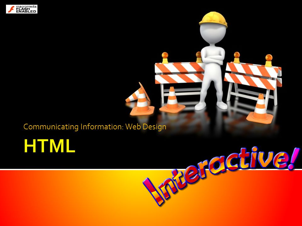 2 of 12 What is HTML.