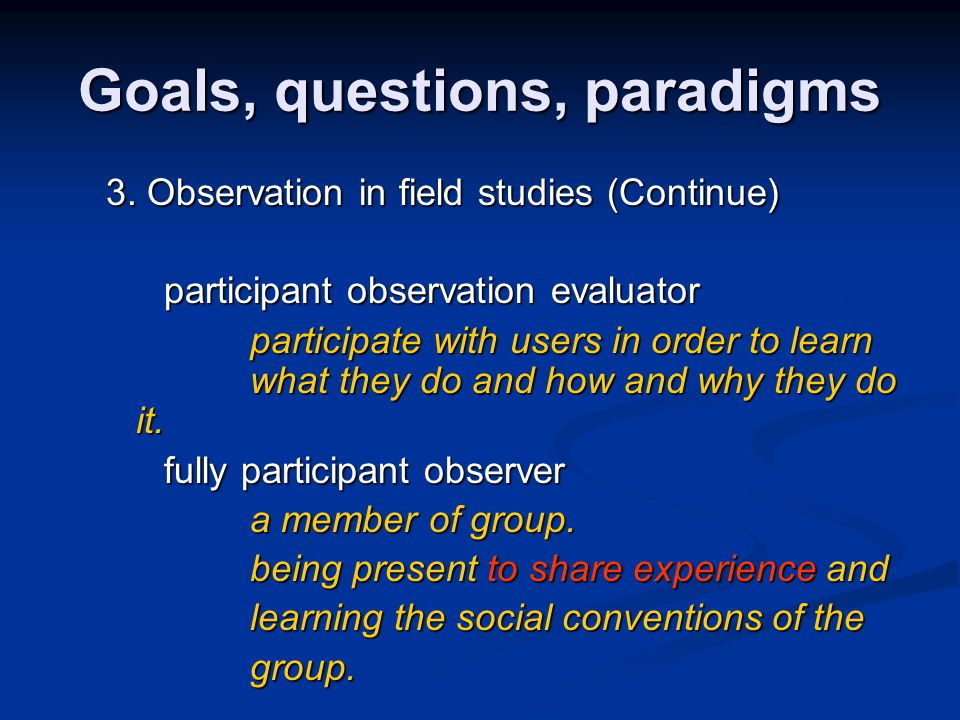 Goals, questions, paradigms 3.