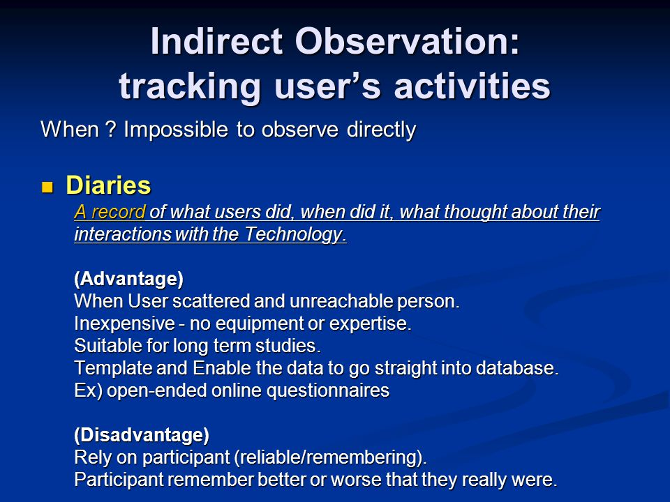 Indirect Observation: tracking user's activities When .