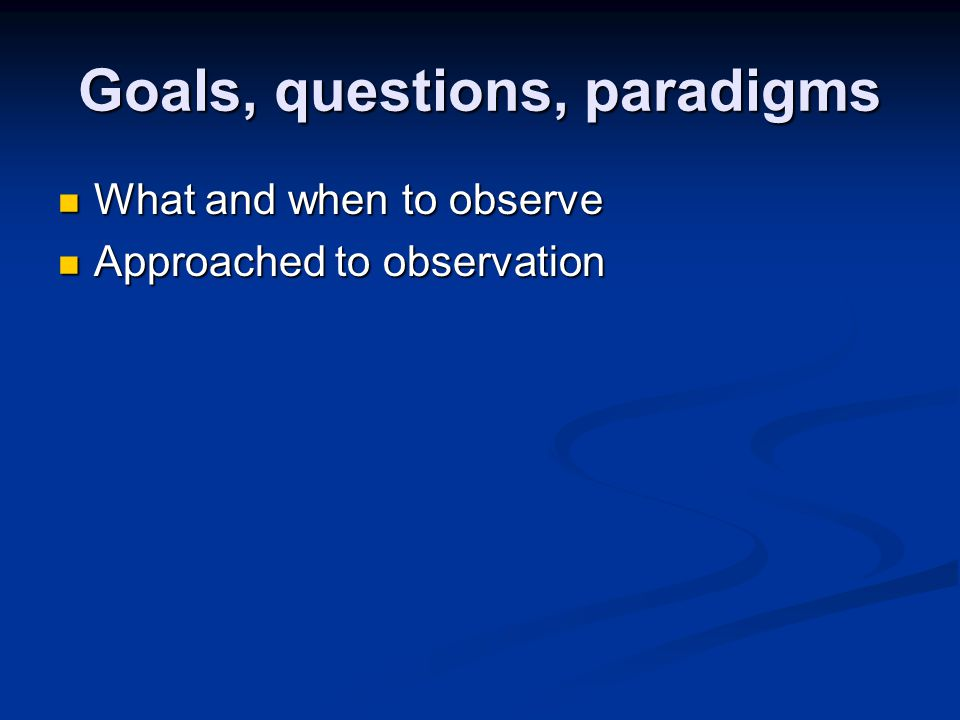 Observation only – Deep Hanging out Synopsis Synopsis This method is similar to pure observation but provides more structure by suggesting focus areas and things to observe.