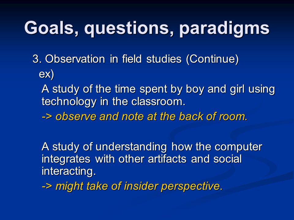 Goals, questions, paradigms 3.