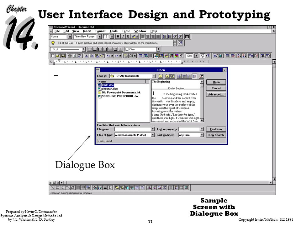 Copyright Irwin/McGraw-Hill 1998 11 User Interface Design and Prototyping Prepared by Kevin C.