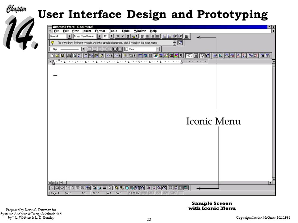 Copyright Irwin/McGraw-Hill 1998 22 User Interface Design and Prototyping Prepared by Kevin C.