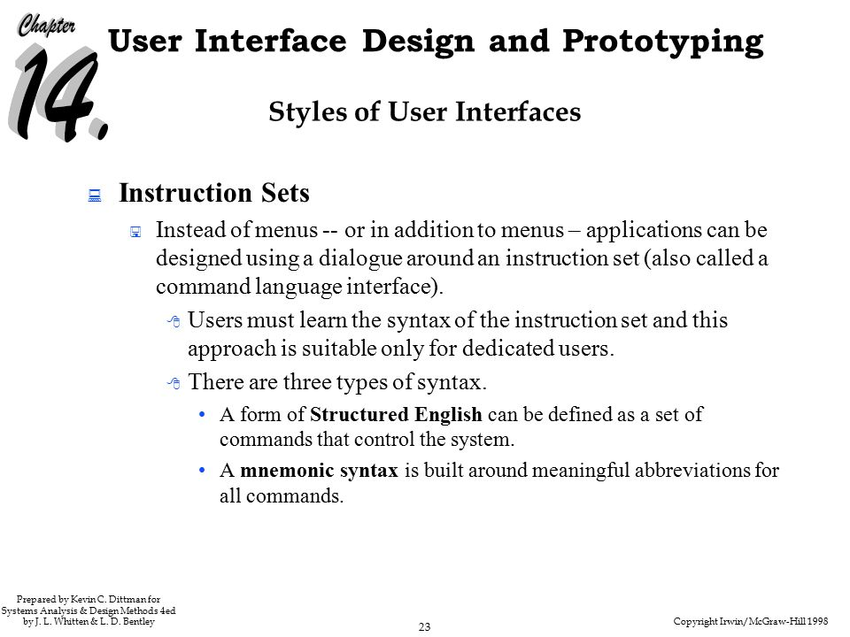 Copyright Irwin/McGraw-Hill 1998 23 User Interface Design and Prototyping Prepared by Kevin C.