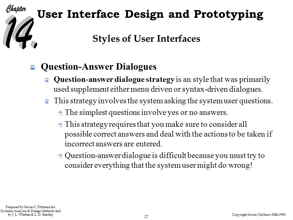 Copyright Irwin/McGraw-Hill 1998 27 User Interface Design and Prototyping Prepared by Kevin C.
