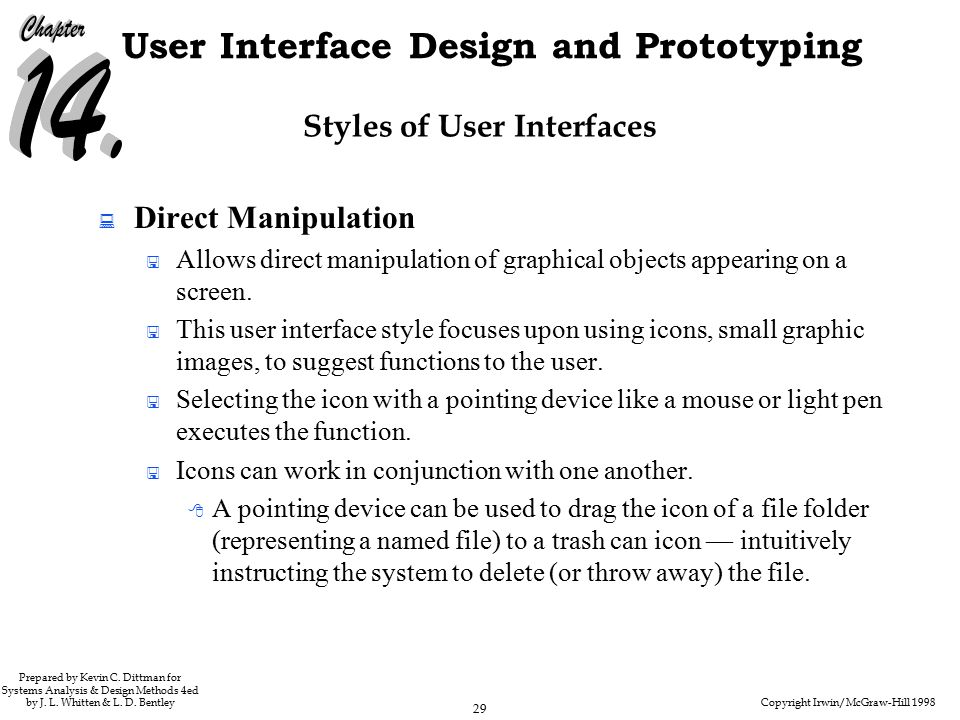 Copyright Irwin/McGraw-Hill 1998 29 User Interface Design and Prototyping Prepared by Kevin C.
