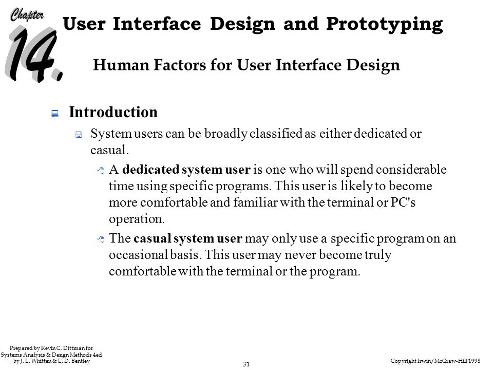 Copyright Irwin/McGraw-Hill 1998 31 User Interface Design and Prototyping Prepared by Kevin C.