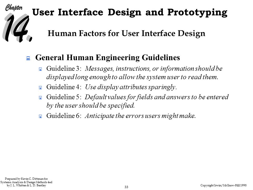 Copyright Irwin/McGraw-Hill 1998 33 User Interface Design and Prototyping Prepared by Kevin C.