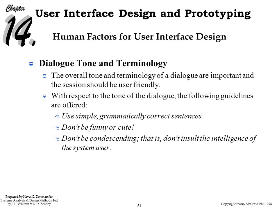 Copyright Irwin/McGraw-Hill 1998 34 User Interface Design and Prototyping Prepared by Kevin C.
