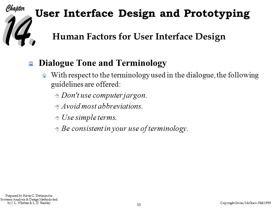Copyright Irwin/McGraw-Hill 1998 35 User Interface Design and Prototyping Prepared by Kevin C.
