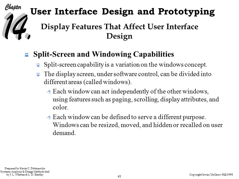 Copyright Irwin/McGraw-Hill 1998 41 User Interface Design and Prototyping Prepared by Kevin C.